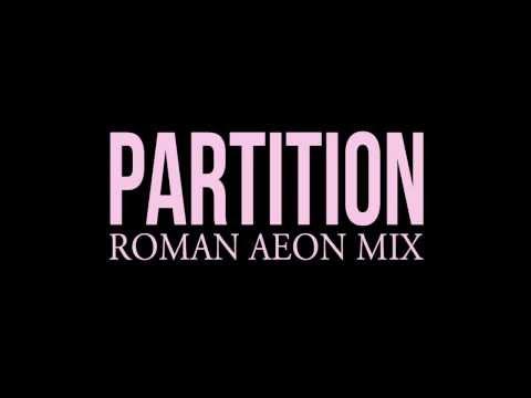 Beyonce - Partition (Roman Aeon Mix) mp3
