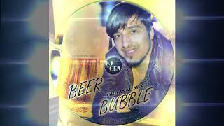 DJ GRV - BEER BUBBLE (ORIGINAL MIX)