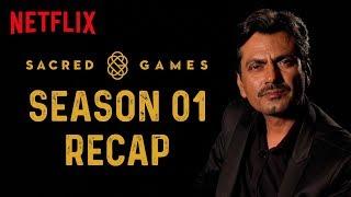 Sacred Games Season 1 Recap | Netflix
