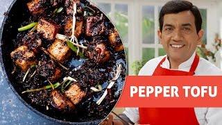 Pepper Tofu  - Master Chef Sanjeev Kapoor