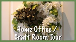 Home Office/Craft Room Tour (2013)