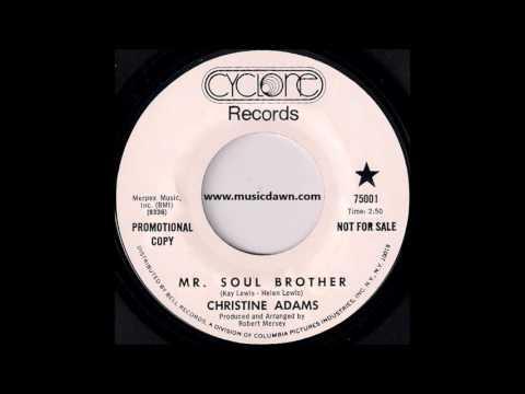 Christine Adams  Mr. Soul Brother Cyclone '1969 Deep Soul 45