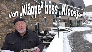 "Von ""Kläppe"" böss ""Klöösje"""