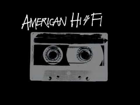 American Hi-Fi - I'm a fool