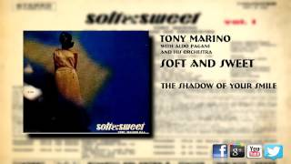 Tony Marino - The Shadow Of Your Smile