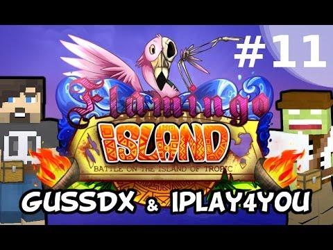 Flamingo Island #11 - Gussdx & Iplay4you - minecraft, fr, hd
