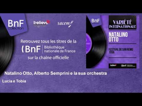 Natalino Otto, Alberto Semprini e la sua orchestra - Lucia e Tobia