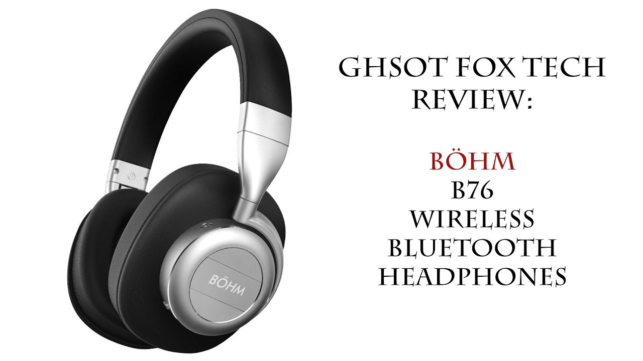 04422bb805f BÖHM B76 Wireless Bluetooth Headphones with Active Noise Cancelling - Review