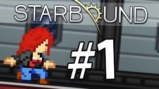 Прохождение Starbound (v.Upbeat Giraffe) #1 - Начало приключений