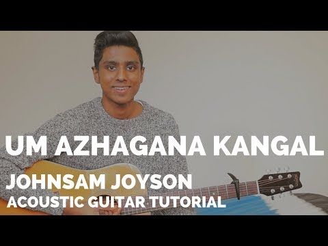 Um Azhagana Kangal - Guitar Tutorial