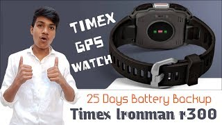 Timex Ironman r300 | Features & Reviews