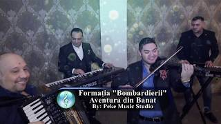 Formatia Bombardierii - Joc Instrumental Aventura din Banat 2019