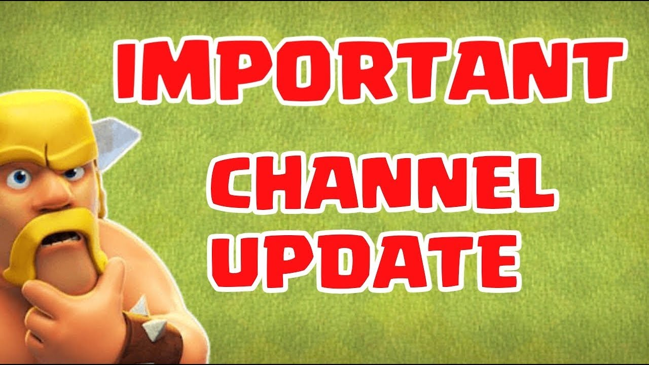 IMPORTANT CHANNEL UPDATE !