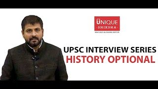 UPSC Civil Service Examination Interview with History Optional | History Scope | By Unique Shiksha