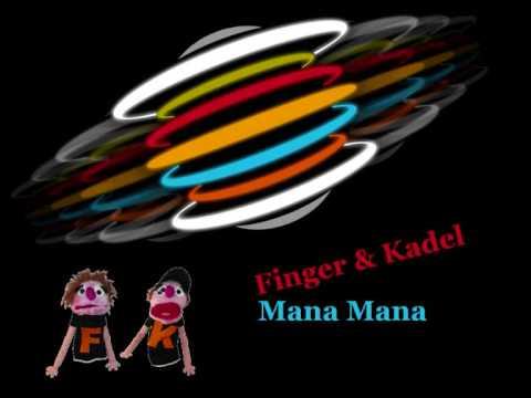 Finger & Kadel - Mana Mana (The Disco Boys Mix)