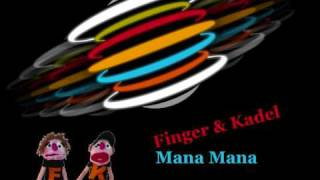 Finger & Kadel - Mana Mana (The Disco Boys Mix)
