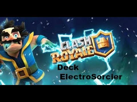 Clash royale le meilleur deck lectro sorcier omg for Meilleur deck arene 4