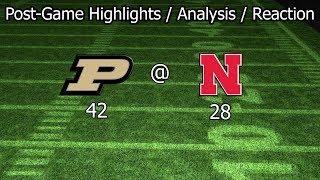 2018-08: [Post-Game Film Analysis] Purdue @ Nebraska