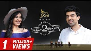 Half Ticket 2 | Short Film | Naveen Kasturia | Gunjan Malhotra | Cheers!