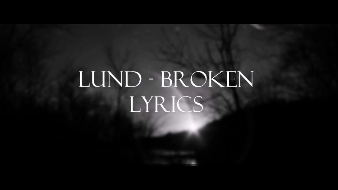 ℒund - broken - YouTube