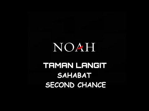 NOAH - SAHABAT (Second Chance) 2017 New version !