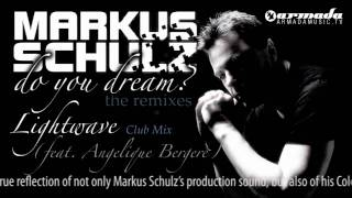 Markus Schulz feat. Angelique Bergere - Lightwave (Club Mix)