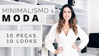 MINIMALISMO: MODA - 10 PEÇAS 10 LOOKS