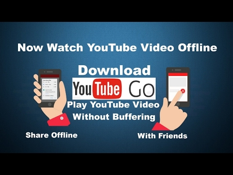 Youtube Go App | How To Download And Install Youtube Go App | Youtube Go  features | Youtube Offline
