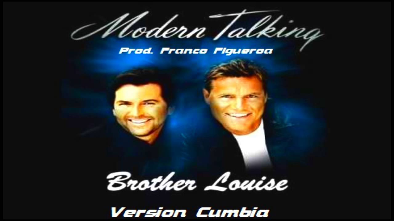 modern talking brother louie mp3 320kbps download