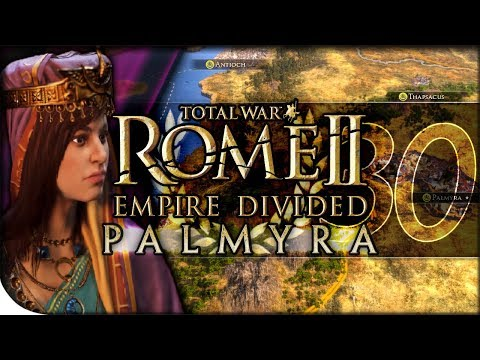 Zenobia Lays Siege to Meroe | Total War Rome II — Empire Divided: Palmyra 30 | DLC Campaign Normal