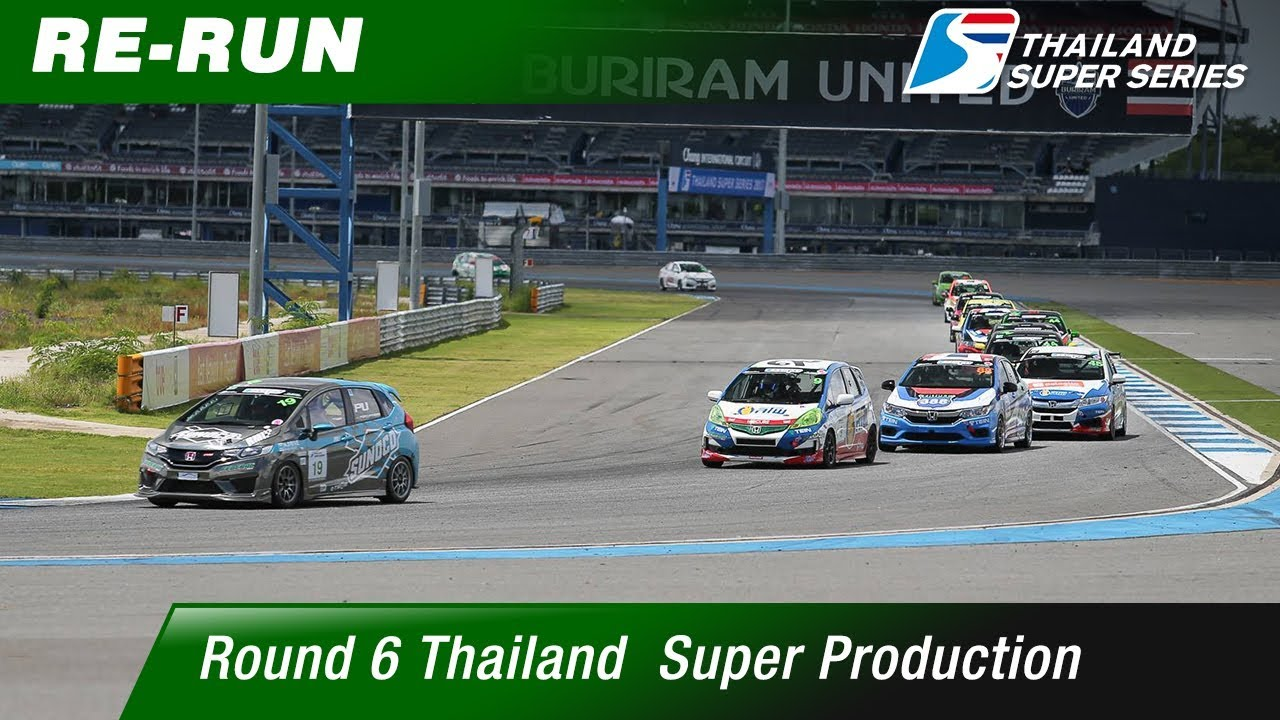 Thailand Super Production : Round 6 @Chang International Circuit