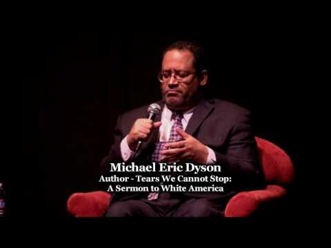 Michael Eric Dyson - Tears We Cannot Stop: A Sermon to White America