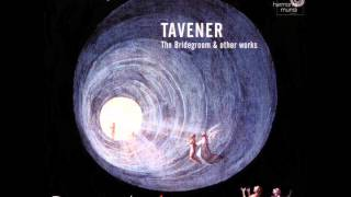 Anonymous 4 - John Tavener: Darkness into Light (The Bridegroom & other works)