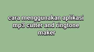 Cara menggunakan aplikasi mp3 cutter and ringtone maker screenshot 2