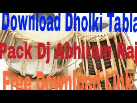 Dholki Tabla Pack By Dj Abhiram Raj Download Link