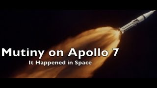 Mutiny on Apollo 7 - It Happened in Space #22