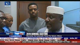 2019 Elections: No Automatic Ticket For Buhari - Okorocha