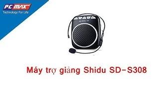 Máy trợ giảng giá rẻ Shidu SD-S308 - PCMAX