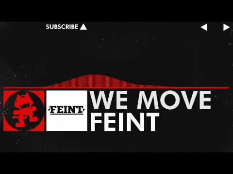 Feint - We Move [Monstercat Release]
