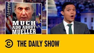 robert-mueller-s-surprise-press-conference-the-daily-show-with-trevor-noah
