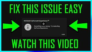 nvidia geforce experience something went wrong try restarting video