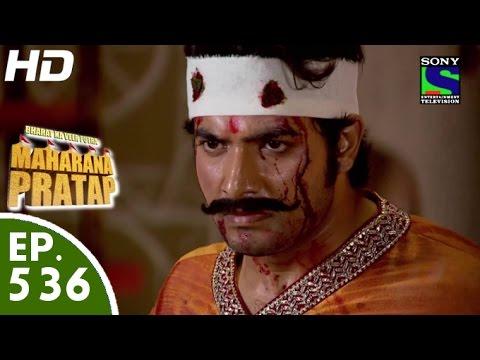 Bharat Ka Veer Putra Maharana Pratap - महाराणा प्रताप - Episode 536 - 7th December, 2015