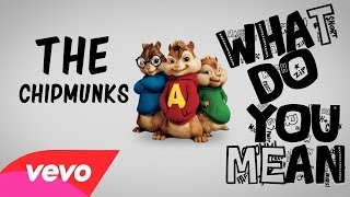 The Chipmunks- Justin Bieber  What Do You Mean Acoustic cover