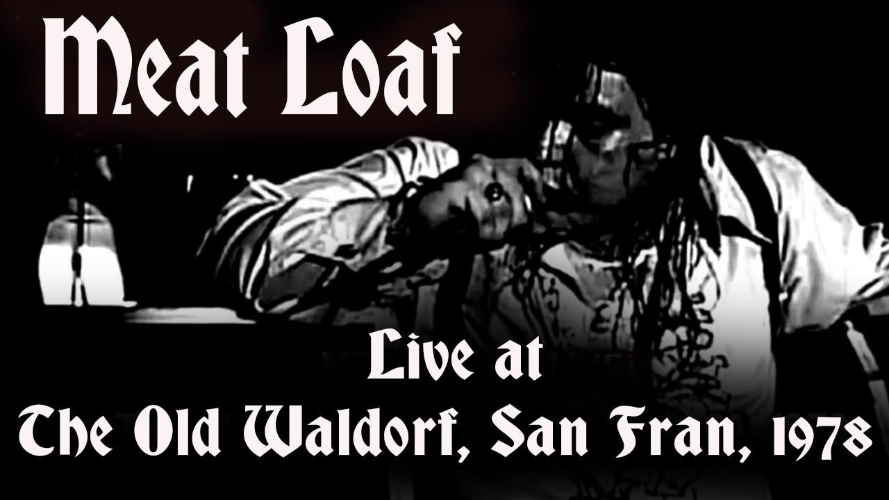 Meat Loaf: Live at the Old Waldorf 1978 [UNRELEASED FM BROADCAST]