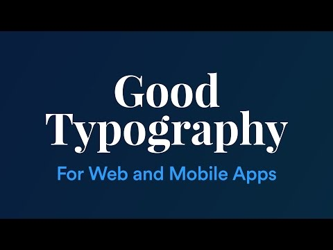 Improving Web and Mobile App Typography - 5 basic guidelines