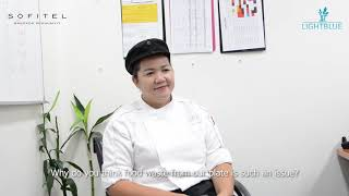 Testimonials on Food Waste Prevention Program | Sofitel Bangkok Sukhumvit