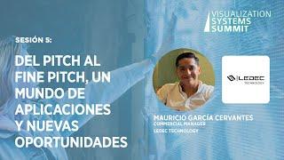 Sesión 5 : Del pitch al fine pitch, un mundo de aplicaciones y nuevas oportunidades
