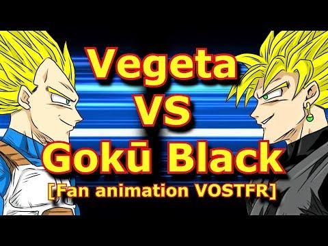Vegeta VS Gokū Black [Fan animation VOSTFR]