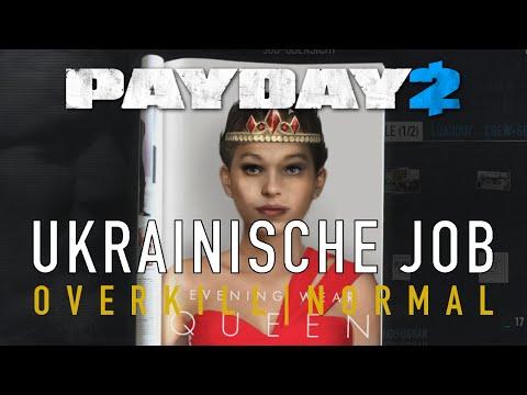 Payday 2 | Ukrainische Job | Overkill und Normal | Solo Stealth Guide