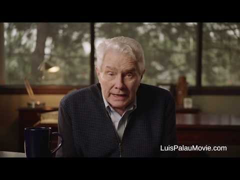 Message from Luis Palau -  PALAU the Movie